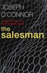 Cover of The Salesman - Joseph O'Connor - 9780099268383