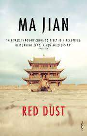 Cover of RED DUST: A PATH THROUGH CHINA - Ma Jian - 9780099283294