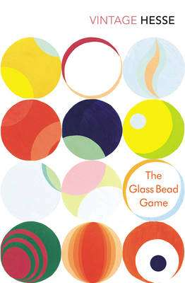 Cover of The Glass Bead Game - Hermann Hesse - 9780099283621