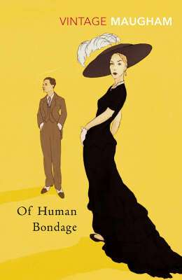 Cover of Of Human Bondage - W. Somerset Maugham - 9780099284963