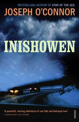 Cover of Inishowen - Joseph O'Connor - 9780099286530