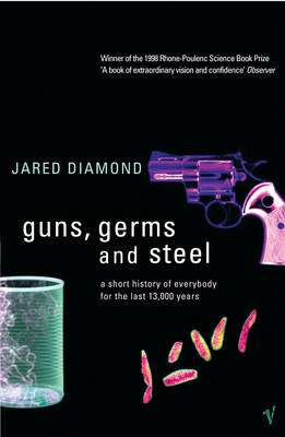 Cover of Guns Germs & Steel - Jared Diamond - 9780099302780