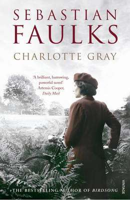 Cover of Charlotte Gray - Sebastian Faulks - 9780099394310