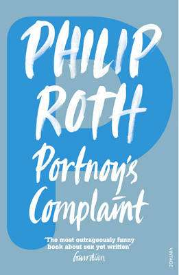 Cover of PORTNOY'S COMPLAINT - Philip Roth - 9780099399018