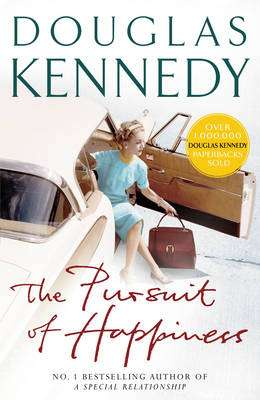 Cover of The Pursuit Of Happiness - Douglas Kennedy - 9780099415374