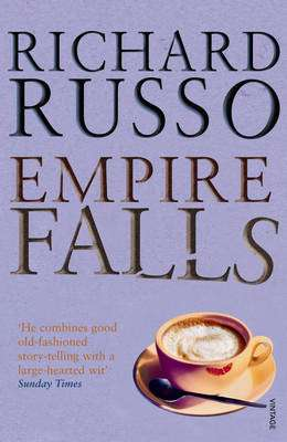 Cover of Empire Falls - Richard Russo - 9780099422273