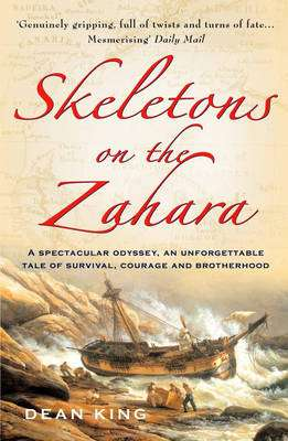 Cover of Skeletons On The Zahara - Dean King - 9780099435921