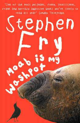 Cover of Moab is My Washpot - Stephen Fry - 9780099457046