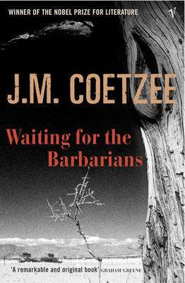 Cover of Waiting for the Barbarians - J. M. Coetzee - 9780099465935