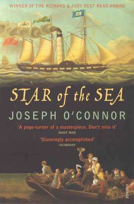 Cover of Star Of The Sea - Joseph O'Connor - 9780099469629