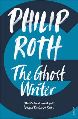 Cover of The Ghost Writer - Philip Roth - 9780099477570