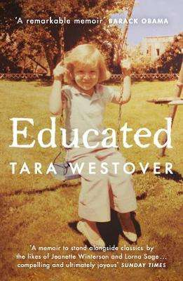 Cover of Educated - Tara Westover - 9780099511021