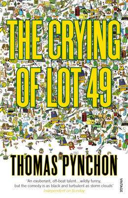 Cover of THE CRYING OF LOT 49 - Thomas Pynchon - 9780099532613