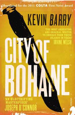 Cover of City of Bohane - Kevin Barry - 9780099549154