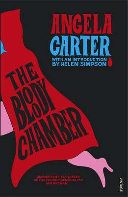 Cover of The Bloody Chamber and Other Stories - Angela Carter - 9780099588115
