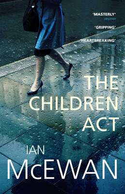 Cover of The Children Act - Ian McEwan - 9780099599630