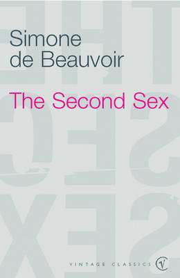 Cover of The Second Sex - Simone De Beauvoir - 9780099744214