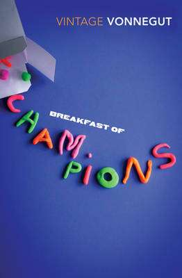 Cover of Breakfast Of Champions - Kurt Vonnegut - 9780099842606