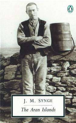 Cover of The Aran Islands - Synge J.M. - 9780140184327