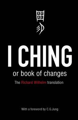 Cover of I CHING - Richard Wilhelm - 9780140192070