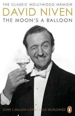 Cover of The Moon's a Balloon - David Niven - 9780140239249