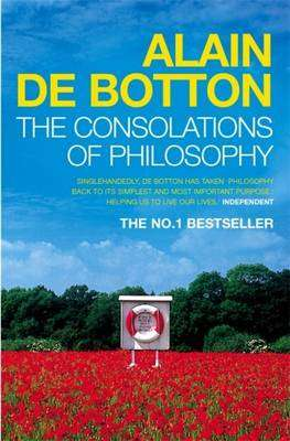 Cover of The Consolations of Philosophy - Alain De Botton - 9780140276619