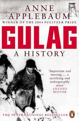Cover of Gulag: A History of the Soviet Camps - Anne Applebaum - 9780140283105