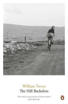 Cover of THE HILL BACHELORS - William Trevor - 9780140294699