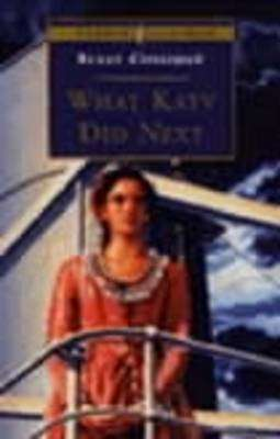 Cover of What Katy Did Next : Puffin Classic - Susan Coolidge - 9780140367577