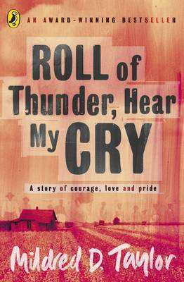 Cover of Roll of Thunder, Hear my Cry - Mildred D Taylor - 9780140371741