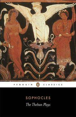 Cover of The Theban Plays - Sophocles - 9780140440034
