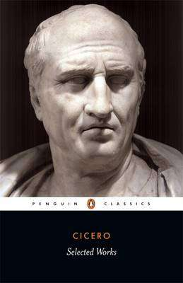 Cover of SELECTED WORKS - Cicero - 9780140440997