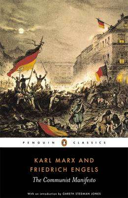 Cover of The Communist Manifesto - Karl Marx and Friedrich Engels - 9780140447576