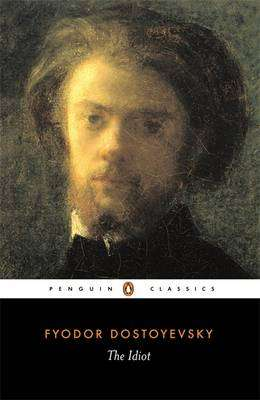 Cover of The Idiot (A new translation by David McDuff} - F. Dostoevsky - 9780140447927