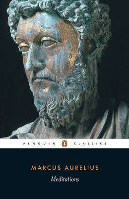 Cover of Meditations - Penguin Classics - Marcus Aurelius - 9780140449334