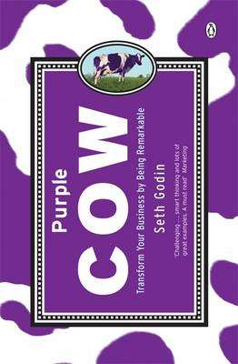 Cover of PURPLE COW - Seth Godin - 9780141016405