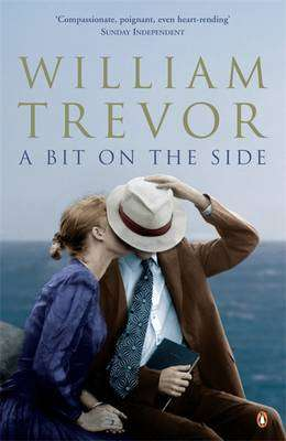 Cover of A BIT ON THE SIDE - William Trevor - 9780141017099