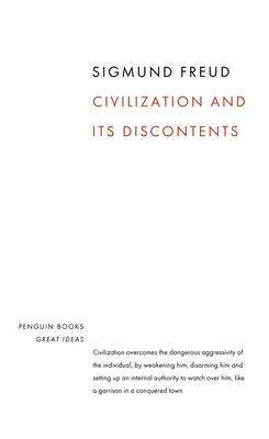 Cover of Civilization and it's Discontents - Penguin Great Ideas Series - Sigmund Freud - 9780141018997