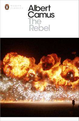 Cover of The Rebel - Albert Camus - 9780141182018