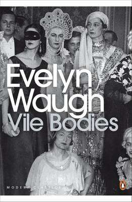 Cover of Vile Bodies - Evelyn Waugh - 9780141182872