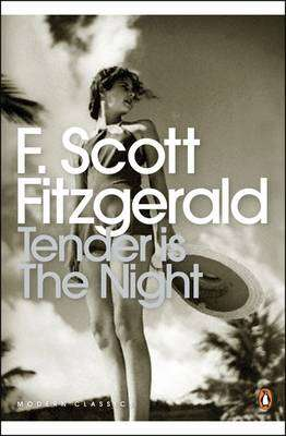 Cover of Tender is the Night - F. Scott Fitzgerald - 9780141183596