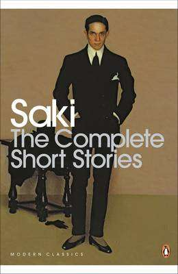 Cover of THE COMPLETE SHORT STORIES - Saki - 9780141184494