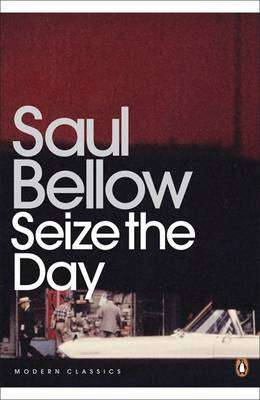Cover of SEIZE THE DAY - Saul Bellow - 9780141184852