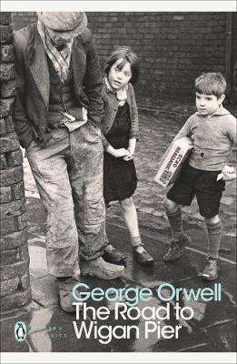 Cover of THE ROAD TO WIGAN PIER - George Orwell - 9780141185293