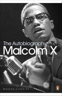 Cover of THE AUTOBIOGRAPHY OF MALCOLM X - X, Malcolm & Haley, Alex - 9780141185439