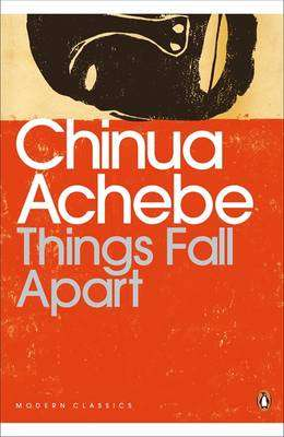 Cover of THINGS FALL APART - Chinua Achebe - 9780141186887