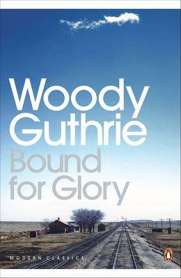 Cover of BOUND FOR GLORY - Guthrie Woody - 9780141187228