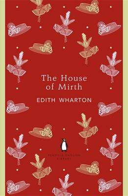 Cover of The House of Mirth - Edith Wharton - 9780141199023