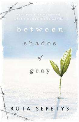 Cover of Between Shades of Gray - Ruta Sepetys - 9780141335889