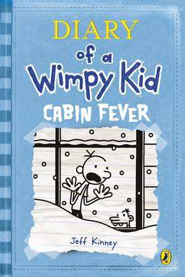 Cover of Diary Of A Wimpy Kid 6: Cabin Fever - Jeff Kinney - 9780141343006